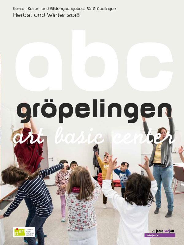 abc gröpelingen Herbst und Winter 2018: Gröpelingen – Pop Up City